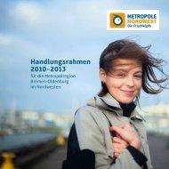 Handlungsrahmen 2010–2013 - Metropole Nordwest