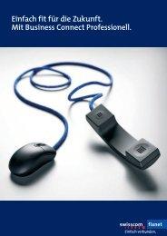 Einfach fit für die Zukunft. Mit Business Connect ... - Swisscom