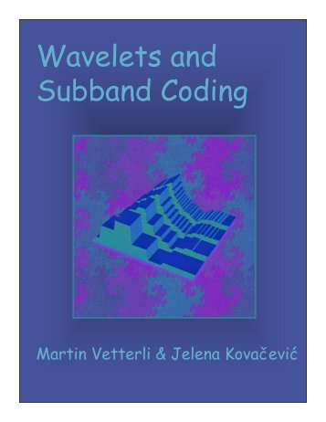 Manuscript - Wavelets and Subband Coding