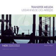 transfer mellem uddAnnelse og ArBejde - NCK - Nationalt Center for ...