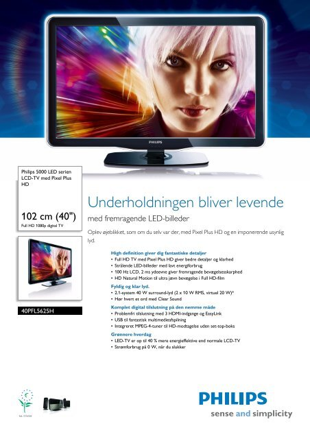 40PFL5625H/12 Philips LCD-TV med Pixel Plus HD