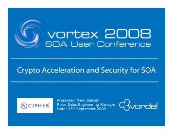 Crypto Acceleration and Security for SOA - Vordel