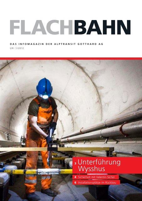 Info-Broschüre «flachbahn - Uri 1/2012 - Alptransit Gotthard AG