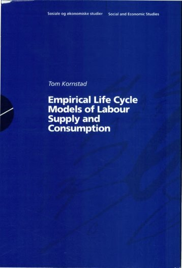 Empirical life cycle models of labour supply and - Statistisk sentralbyrå