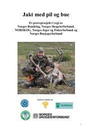 PROSJEKTSØKNADEN om jakt med pil og bue - Norges Bondelag