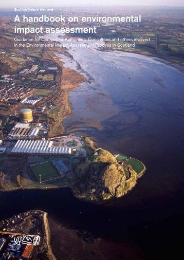 A handbook on environmental impact assessment - Scottish Natural ...