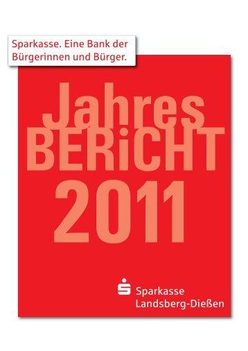 Jahresbericht 2011 - Sparkasse Landsberg-Dießen