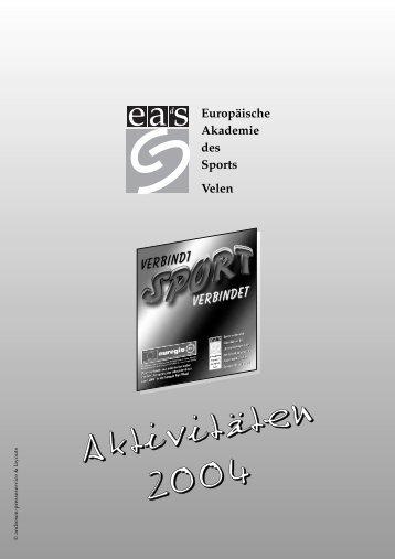 """""""Sport verbindet"""" 2004 - Europäische Akademie des Sports (eads)"""