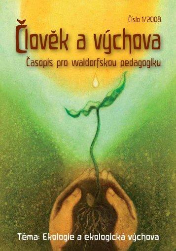 Člověk a výchova 1/2008 (PDF 2,5 - Waldorfské školy v ČR
