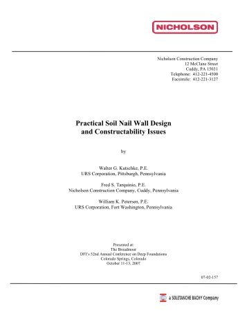 Practical Soil Nail Wall Design And Constructability Issues
