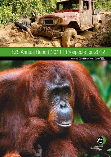 FZS Annual Report 2011 - Zoologische Gesellschaft Frankfurt