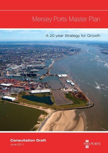 Mersey Ports Master Plan Consultation Draft - Port of Liverpool