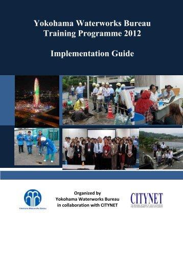 Yokohama Waterworks Bureau Training Programme 2012 ... - Citynet