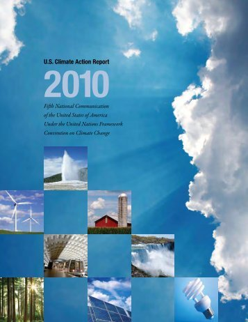 U.S. Climate Action Report - United Nations Framework Convention ...