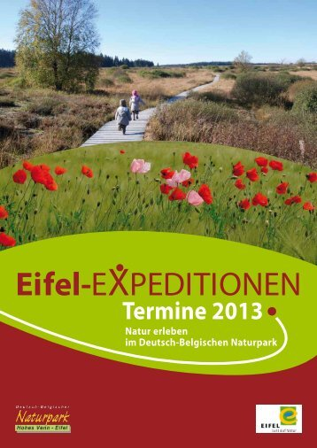 Eifel-Expeditionen 2013 [PDF | 5099,82KB] - Naturpark Hohes Venn ...
