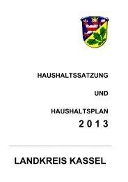 Haushaltssatzung und Haushaltsplan 2013 - Landkreis Kassel
