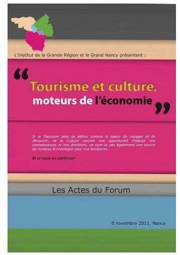Le tourisme et la culture, moteurs de l'économie - Communauté ...