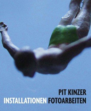 Pit Kinzer, Fotoarbeiten & Installationen, 2002 – 2006