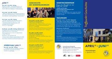 Treffpunkt G eschichte april –juni12 12 Veranstaltungen 2. Quartal