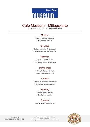 Café Museum - Mittagskarte - GastRaum