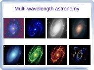 Multi-wavelength approach - Hartebeesthoek Radio Astronomy ...