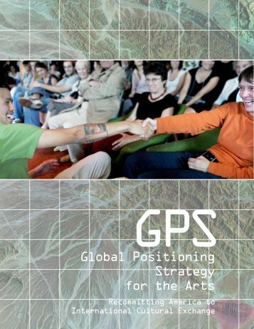 Global Positioning Strategy for the Arts - New England Foundation ...