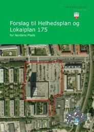 Forslag til Helhedsplan og Lokalplan 175