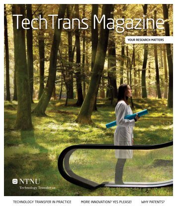 TechTrans Magazine - NTNU Technology Transfer
