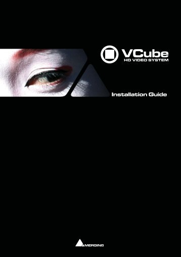 VCube 4.0 Installation Guide - Merging Technologies