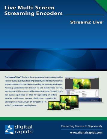 Live Multi-Screen Streaming Encoders - Digital Rapids