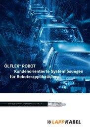ÖLFLEX® ROBOT Kundenorientierte Systemlösungen ... - Lapp Kabel
