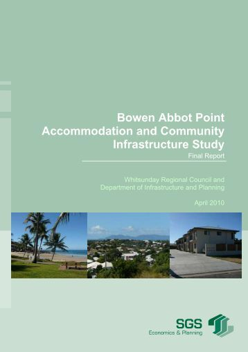 Bowen Abbot Point Accommodation and Community Infrastructure ...