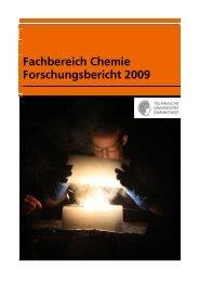 Forschungsbericht 2009 - Fachbereich Chemie - Technische ...