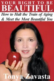 Your Right to Be Beautiful: How to Halt the Train of ... - Raw Food Diet