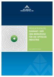 E - Dr. Müller DIAMANTMETALL ® AG, Diamant- und CBN ...