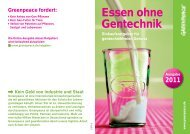Essen ohne Gentechnik - Greenpeace