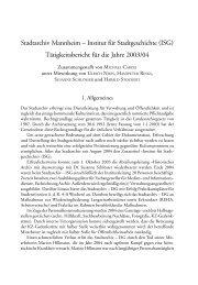 bericht 2003/2004 - Stadtarchiv Mannheim - Stadt Mannheim