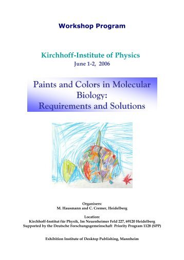 Paints and Colors in Molecular Biology - Universität Heidelberg