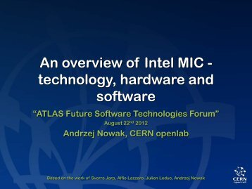 An overview of Intel MIC - technology, hardware ... - CERN openlab