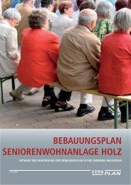bebauungsplan seniorenwohnanlage holz - Gemeinde Heusweiler