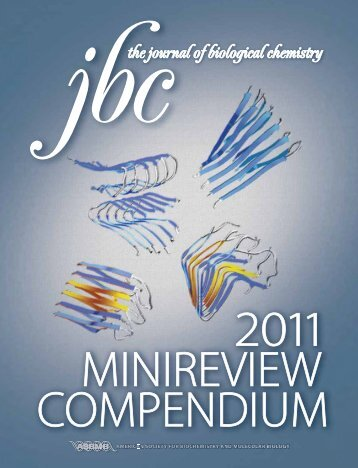 2011 Minireview Compendium - Journal of Biological Chemistry