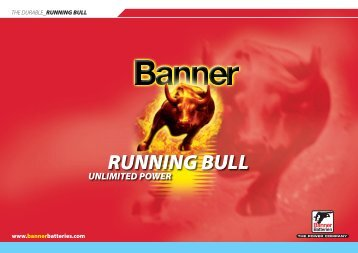 THE DURABLE RUNNING BULL www.bannerbatteries.com