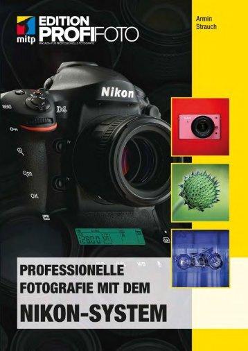 Professionelle Fotografie mit dem Nikon-System - Mitp