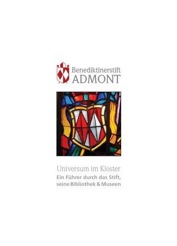 Ein Führer durch das Stift, seine Bibliothek & Museen - Stift Admont