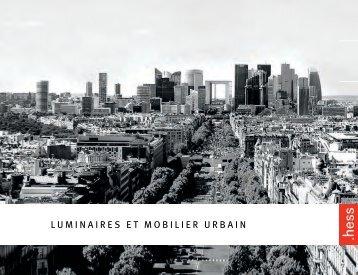LUMINAIRES ET MOBILIER URBAIN - Hess AG