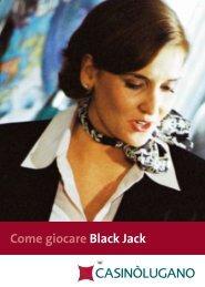 Come giocare Black Jack - Casinò Lugano