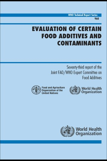 Evaluation of certain food additives and contaminants: seventy