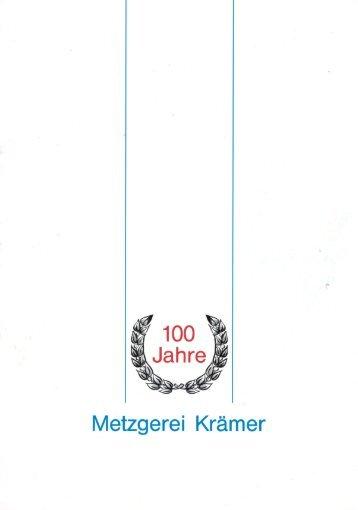 Festschrift zum 100. jährigen Jubiläum der Metzgerei Krämer