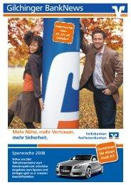 Gilchinger BankNews 03/2008 - Raiffeisenbank Gilching eG
