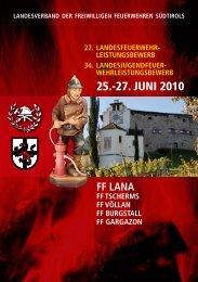 25.-27. JUNI 2010 - Freiwillige Feuerwehr Lana